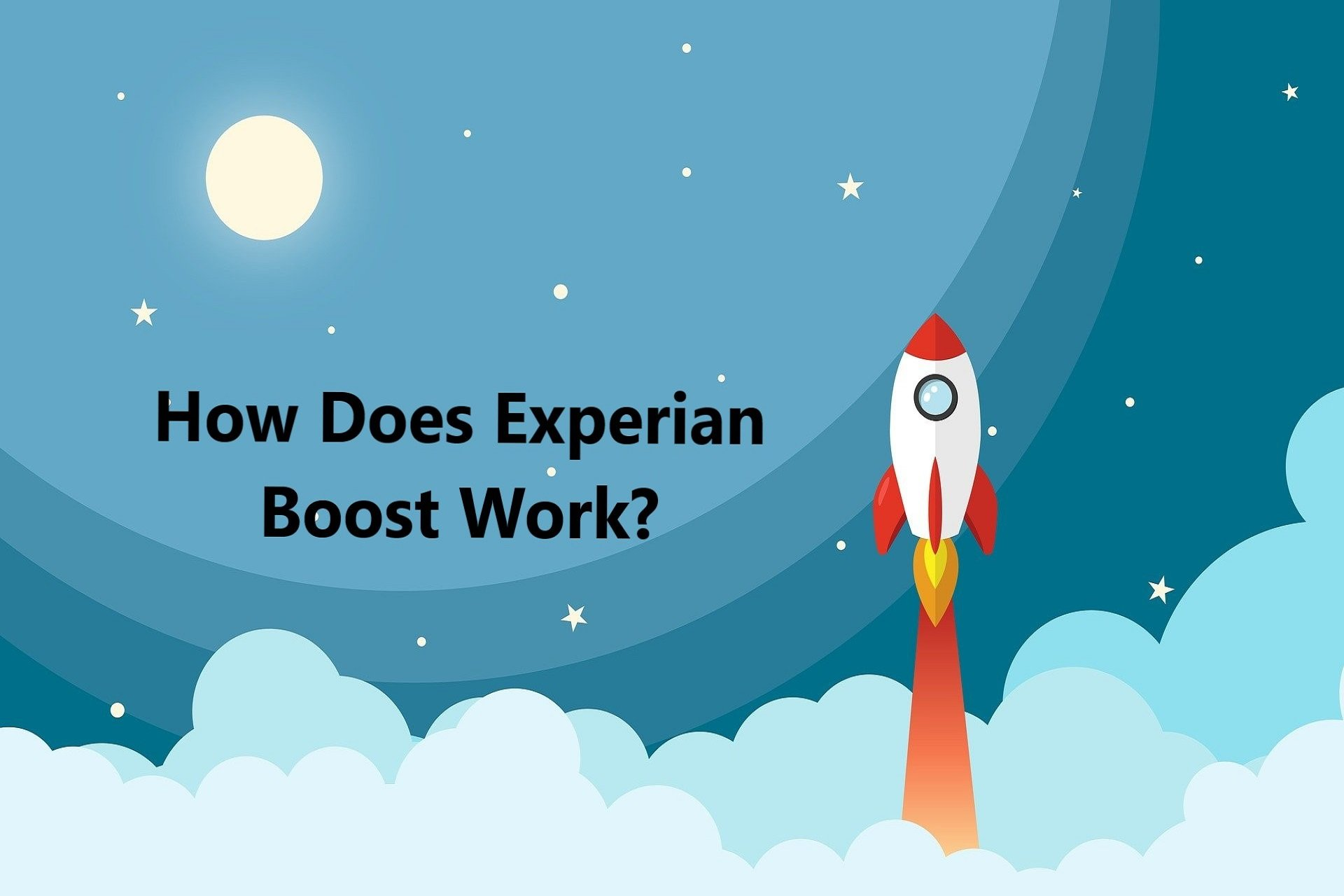 how-does-experian-boost-work